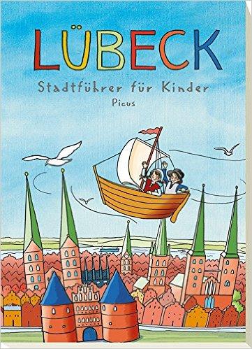 Stadtführer für Kinder Luebeck